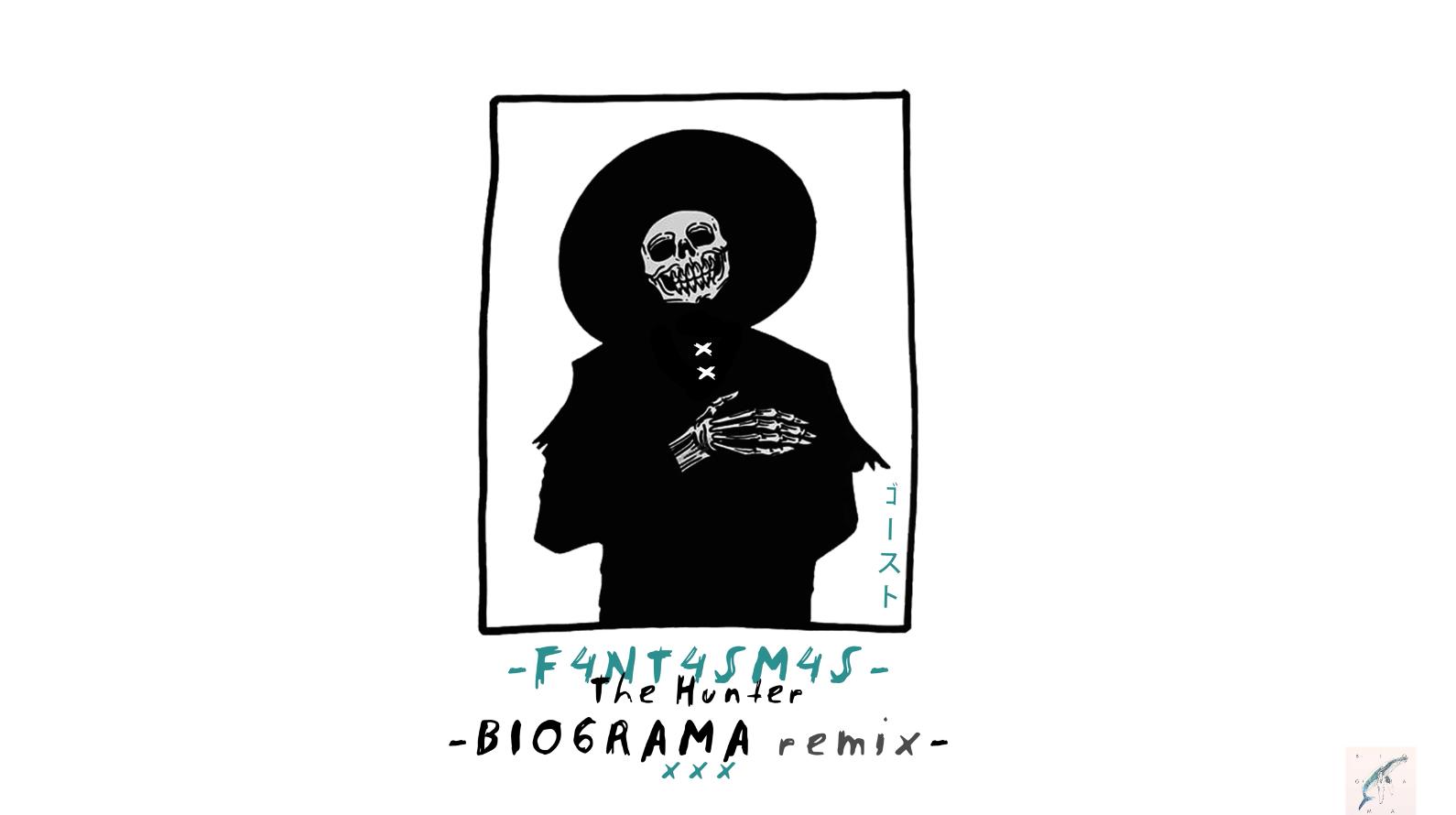 F4NT4SM4S – The Hunter – Biograma remix